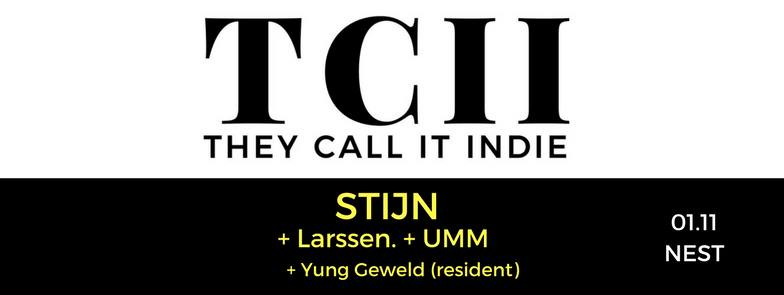 1 nov: They Call It Indie: STIJN • Larssen. • UMM